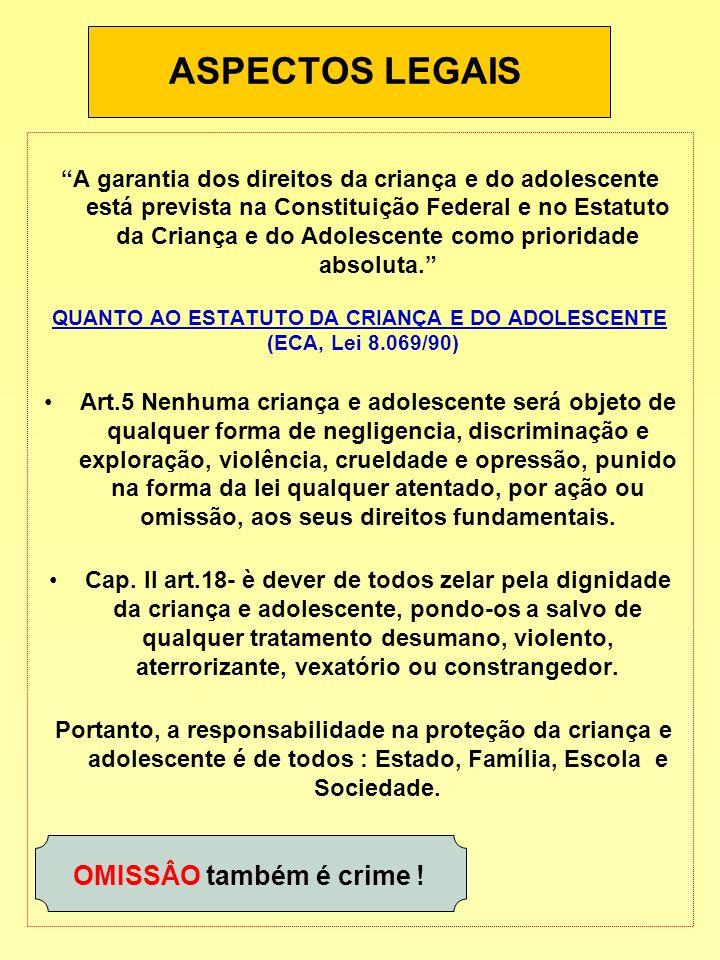 QUANTO AO ESTATUTO DA CRIANÇA E DO ADOLESCENTE