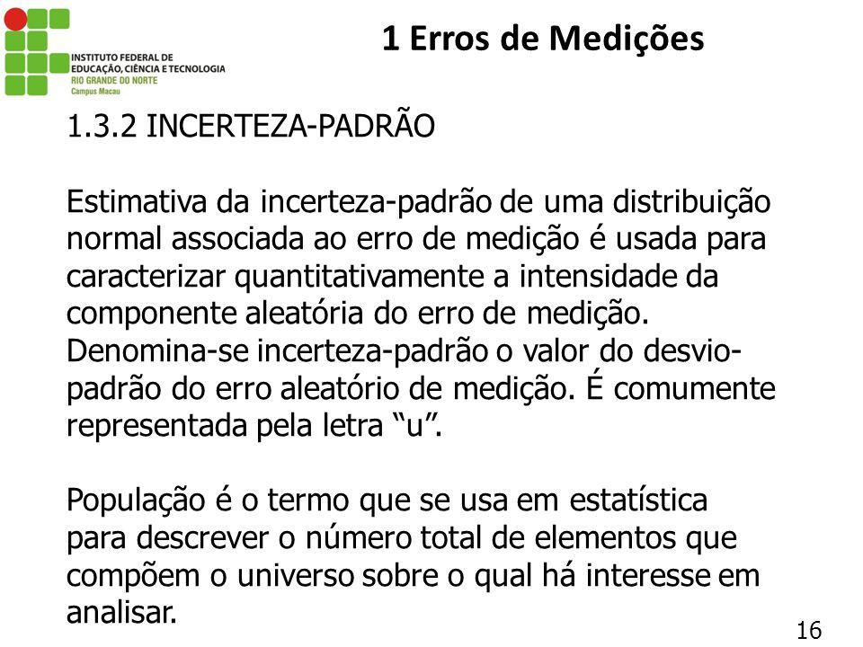 1 Erros de Medições 1.3.2 INCERTEZA-PADRÃO