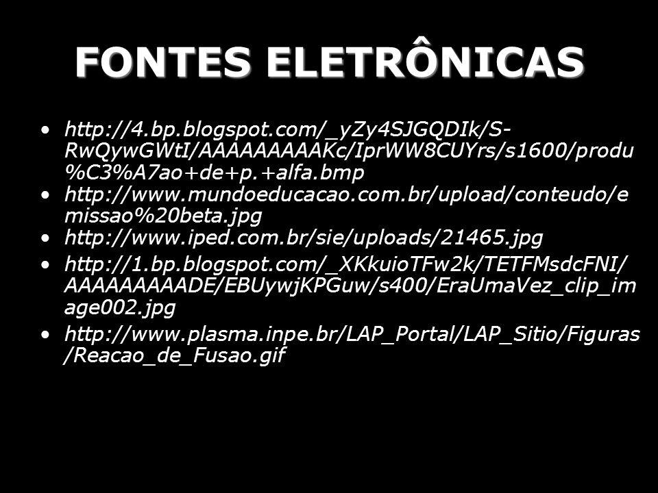 FONTES ELETRÔNICAS http://4.bp.blogspot.com/_yZy4SJGQDIk/S-RwQywGWtI/AAAAAAAAAKc/IprWW8CUYrs/s1600/produ%C3%A7ao+de+p.+alfa.bmp.