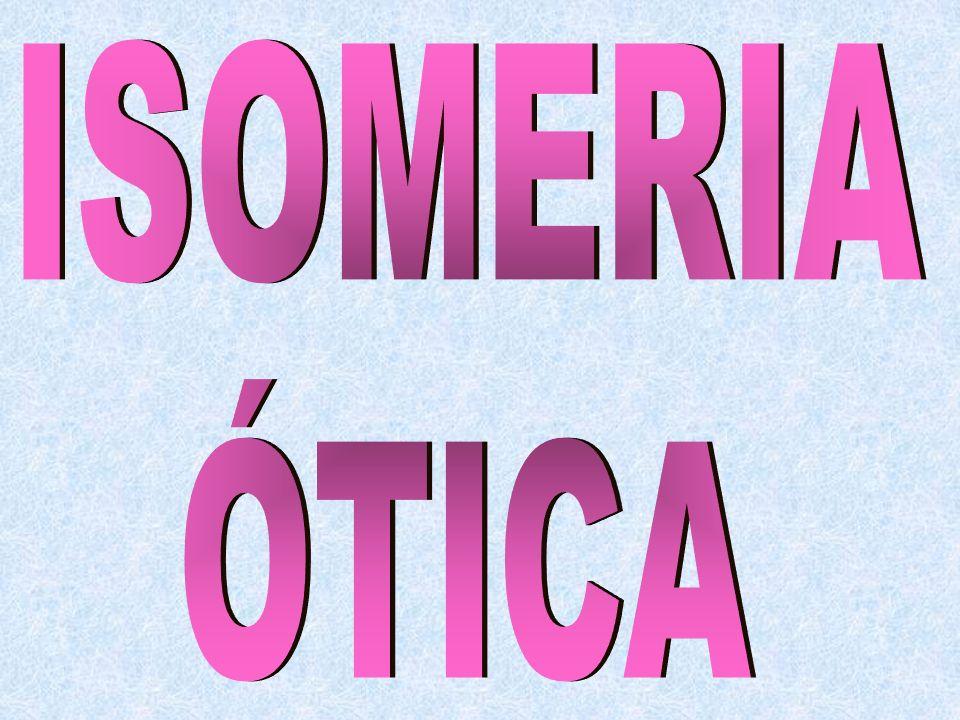 ISOMERIA ÓTICA