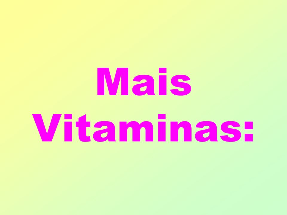 Mais Vitaminas: