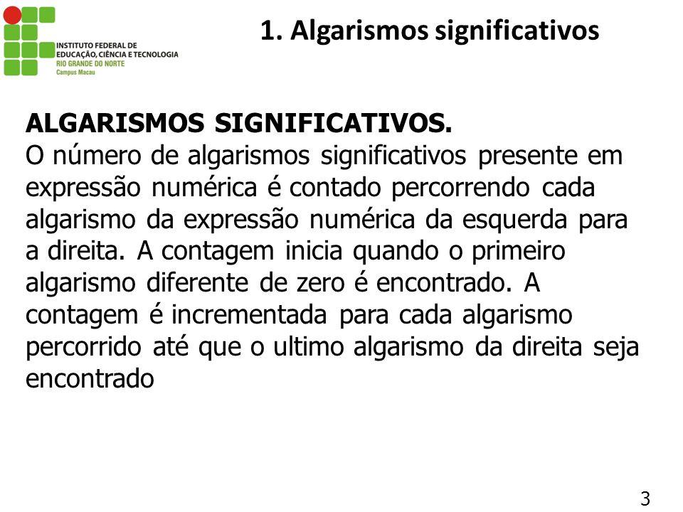 1. Algarismos significativos