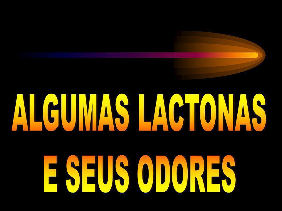 ALGUMAS LACTONAS E SEUS ODORES