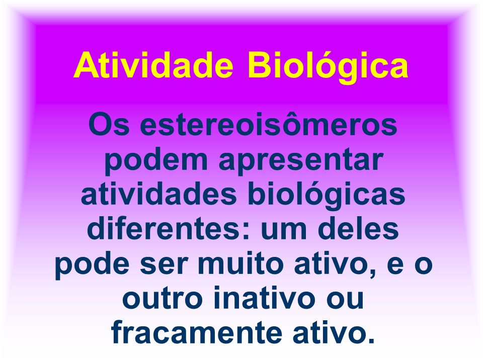 Atividade Biológica