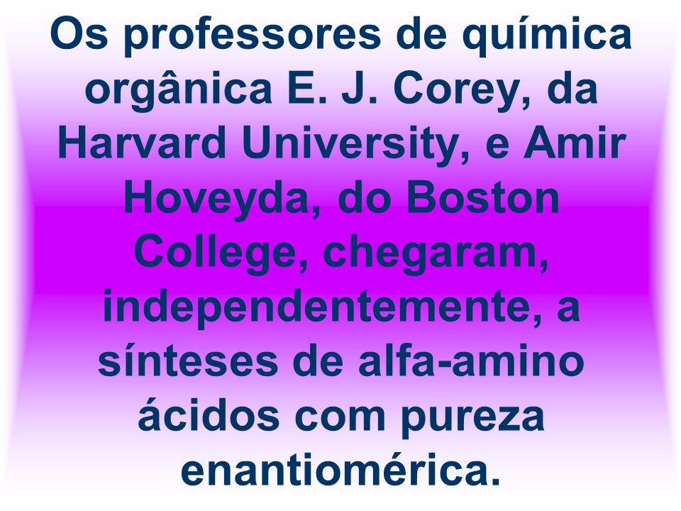 Os professores de química orgânica E. J
