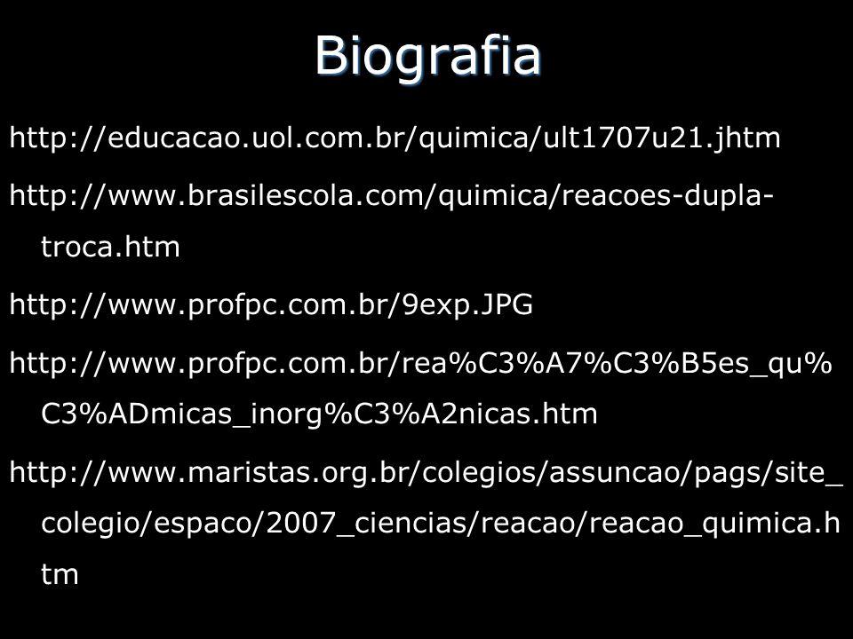 Biografia http://educacao.uol.com.br/quimica/ult1707u21.jhtm