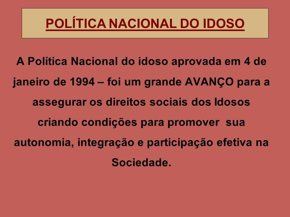 POLÍTICA NACIONAL DO IDOSO