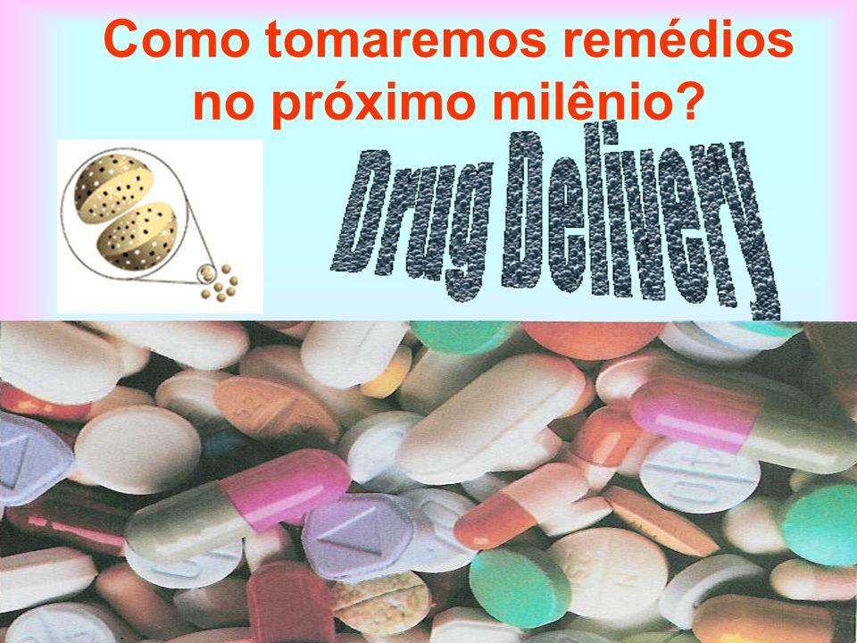 Como tomaremos remédios no próximo milênio