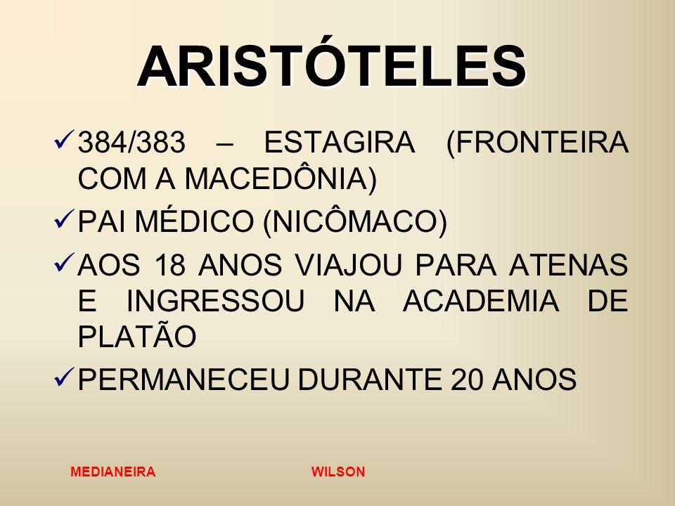 ARISTÓTELES 384/383 – ESTAGIRA (FRONTEIRA COM A MACEDÔNIA)