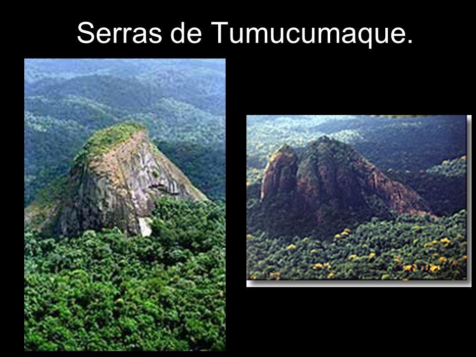 Serras de Tumucumaque.
