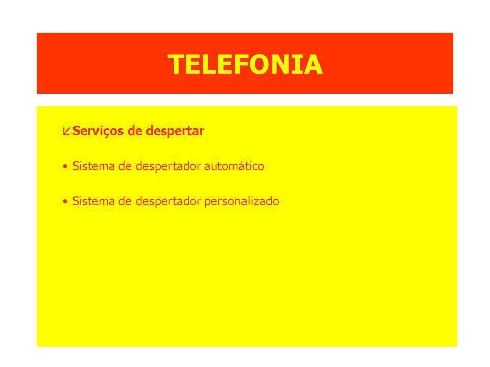 TELEFONIA Serviços de despertar Sistema de despertador automático
