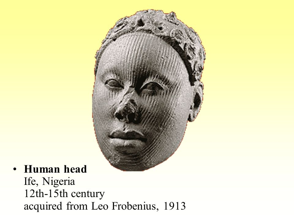 Human head Ife, Nigeria 12th-15th century acquired from Leo Frobenius, 1913