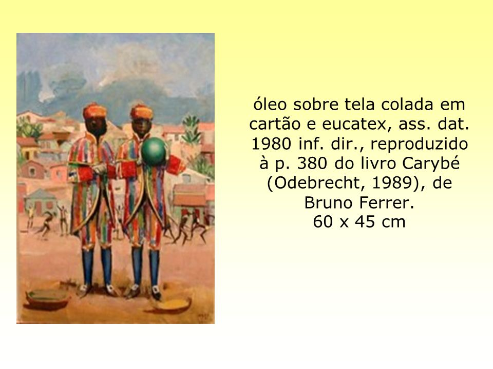 óleo sobre tela colada em cartão e eucatex, ass. dat. 1980 inf. dir