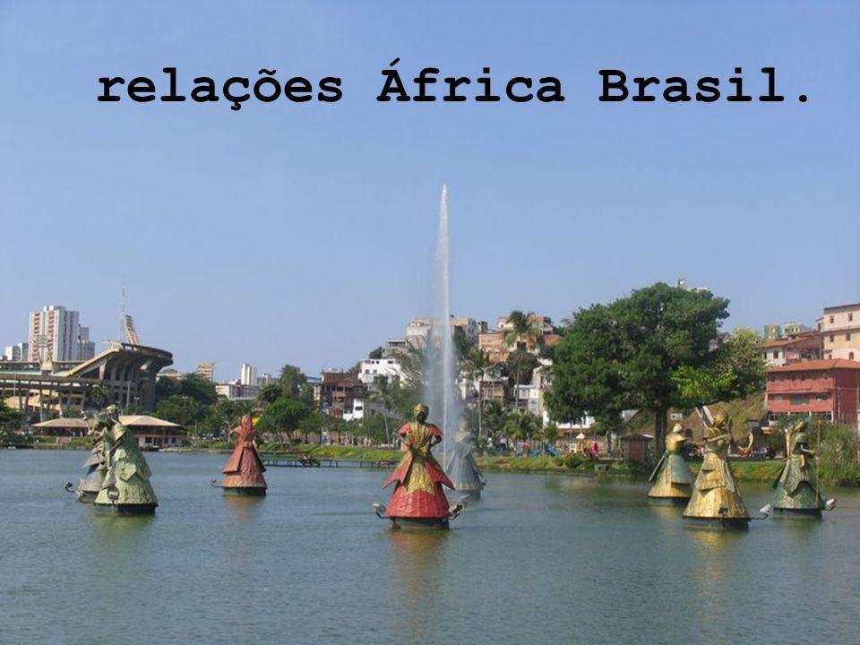 relações África Brasil.