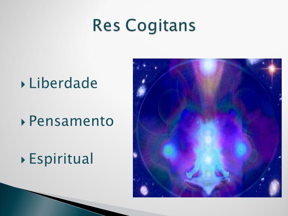 Res Cogitans Liberdade Pensamento Espiritual
