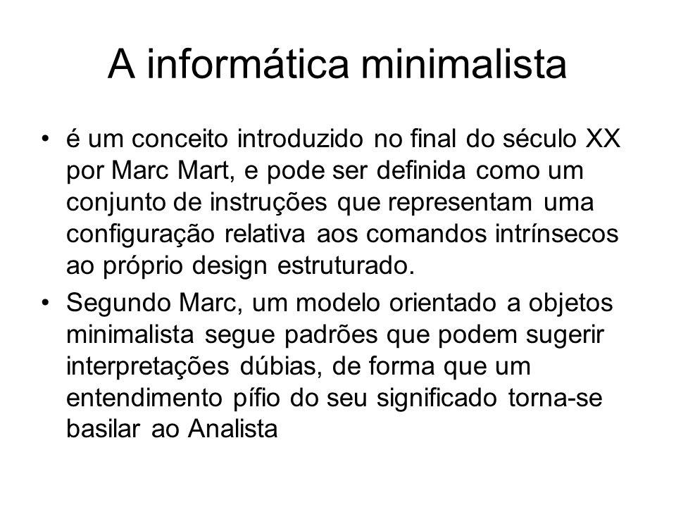 A informática minimalista