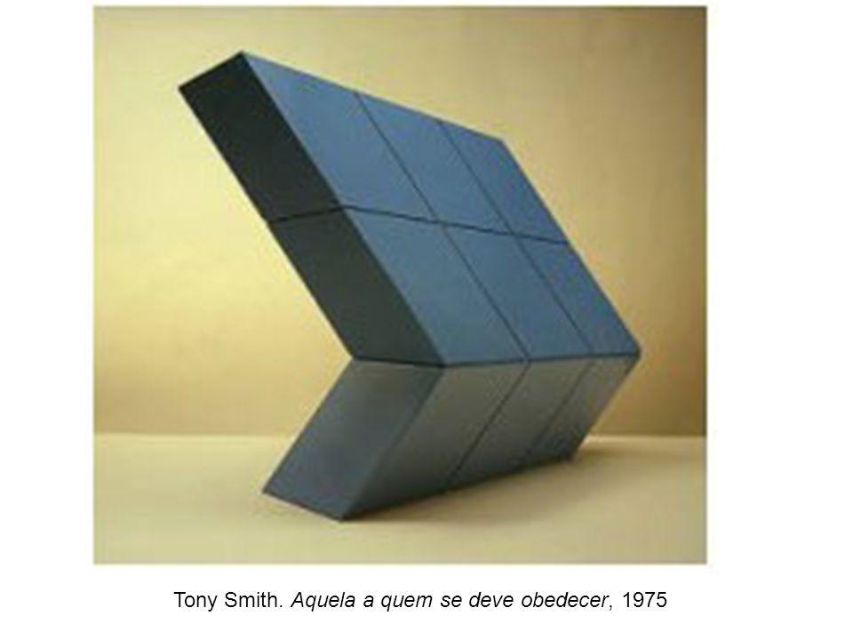 Tony Smith. Aquela a quem se deve obedecer, 1975