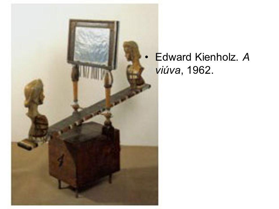 Edward Kienholz. A viúva, 1962.