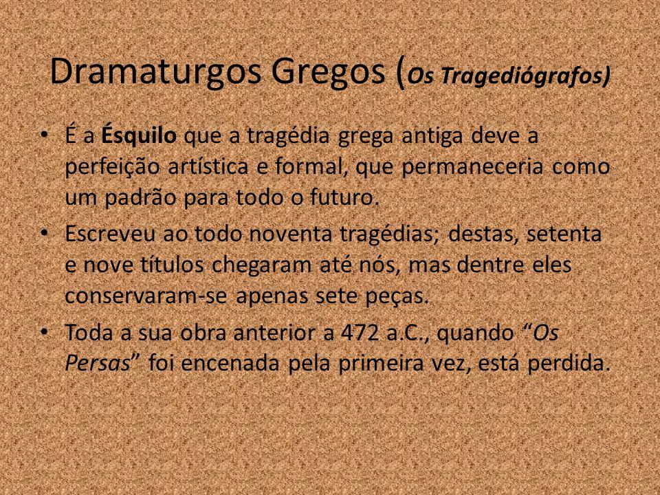 Dramaturgos Gregos (Os Tragediógrafos)