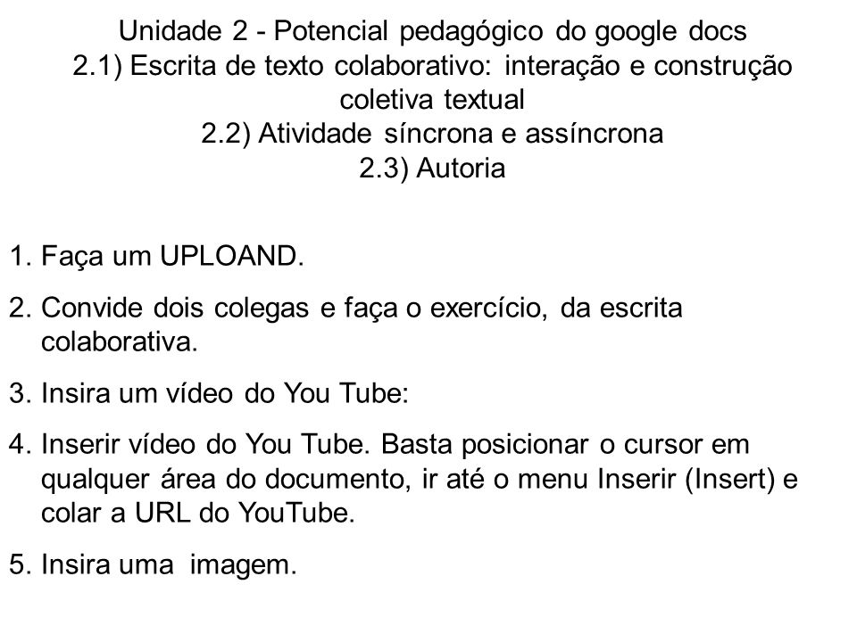 Unidade 2 - Potencial pedagógico do google docs 2