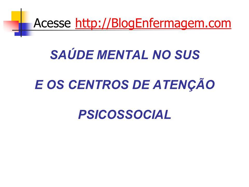 SAÚDE MENTAL NO SUS E OS CENTROS DE ATENÇÃO PSICOSSOCIAL
