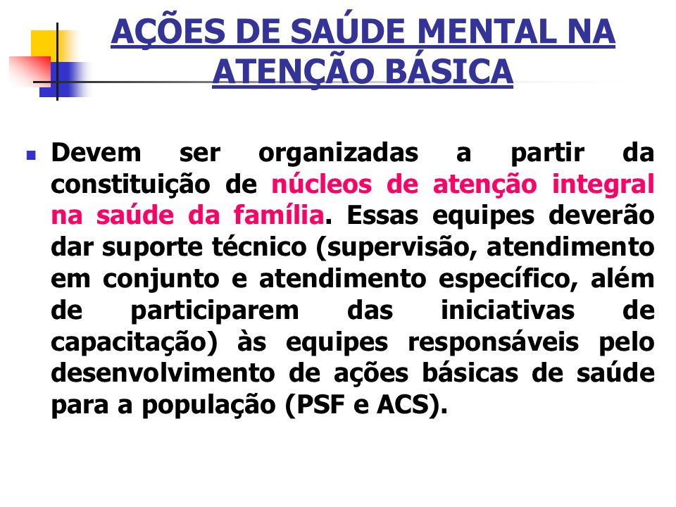 AÇÕES DE SAÚDE MENTAL NA ATENÇÃO BÁSICA