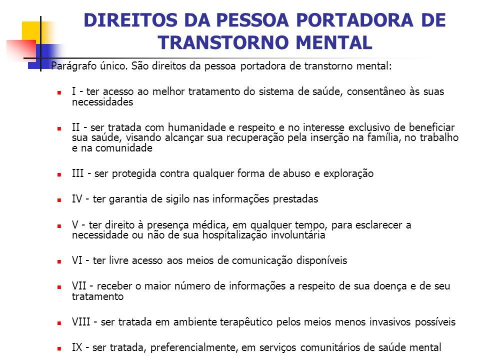 DIREITOS DA PESSOA PORTADORA DE TRANSTORNO MENTAL