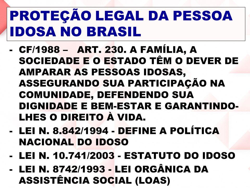 PROTEÇÃO LEGAL DA PESSOA IDOSA NO BRASIL