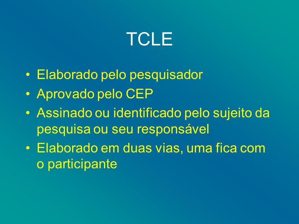 TCLE Elaborado pelo pesquisador Aprovado pelo CEP