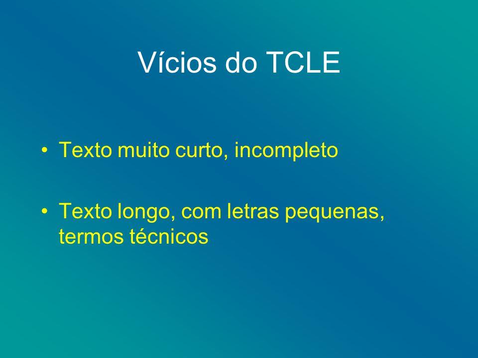 Vícios do TCLE Texto muito curto, incompleto