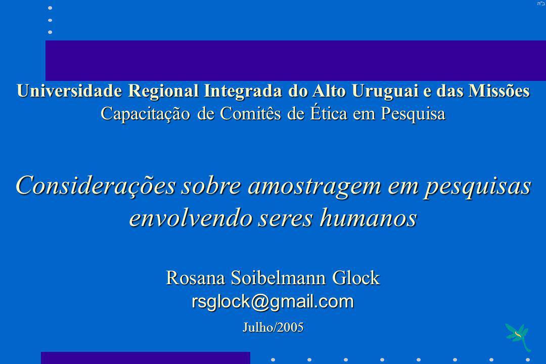 Considerações sobre amostragem em pesquisas envolvendo seres humanos