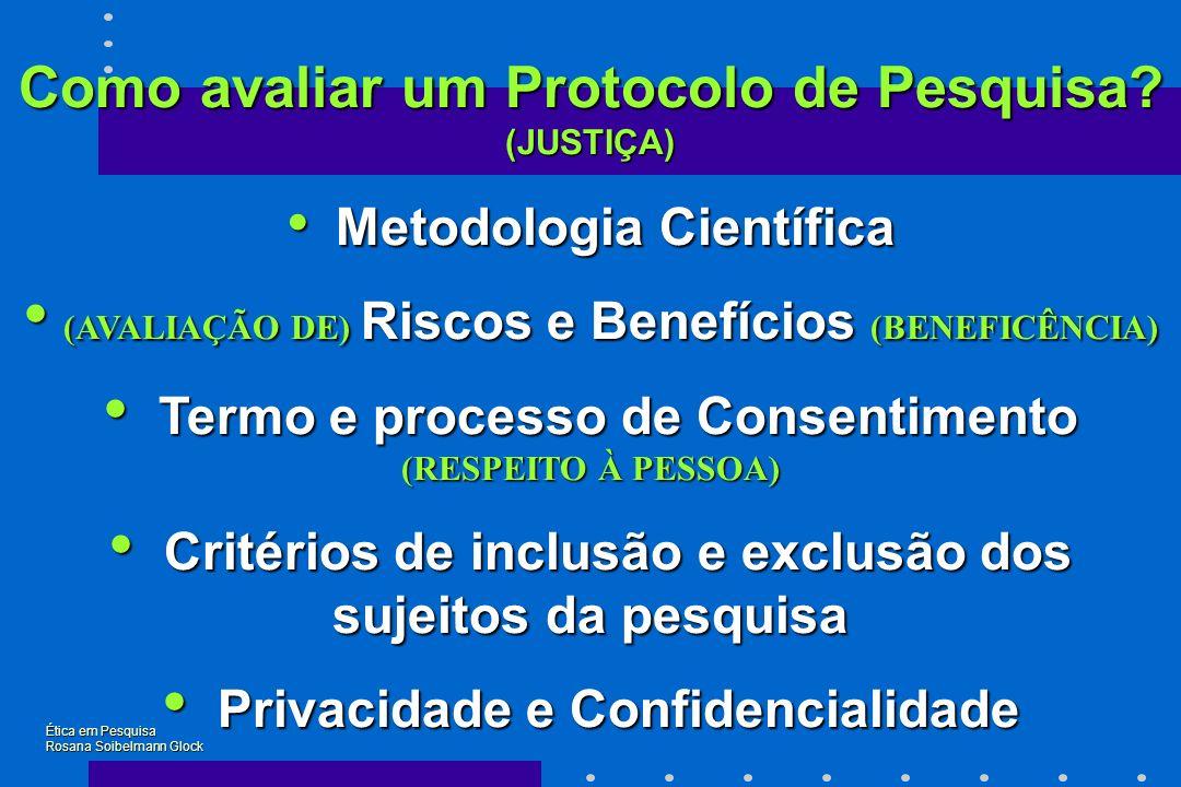 Como avaliar um Protocolo de Pesquisa (JUSTIÇA)