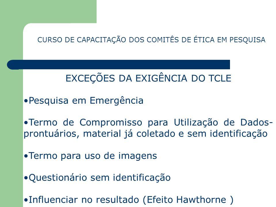 EXCEÇÕES DA EXIGÊNCIA DO TCLE Pesquisa em Emergência