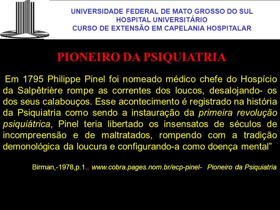 PIONEIRO DA PSIQUIATRIA