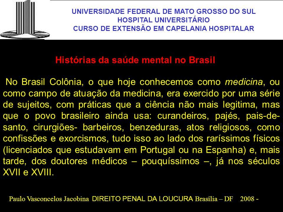 UFMS Histórias da saúde mental no Brasil