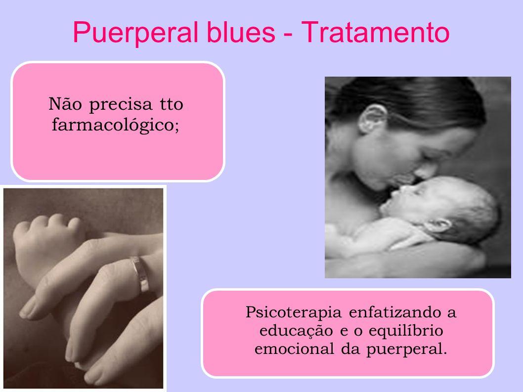 Puerperal blues - Tratamento