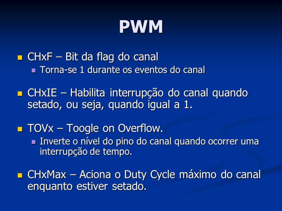 PWM CHxF – Bit da flag do canal