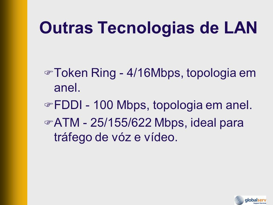 Outras Tecnologias de LAN