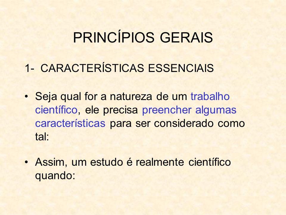 PRINCÍPIOS GERAIS 1- CARACTERÍSTICAS ESSENCIAIS