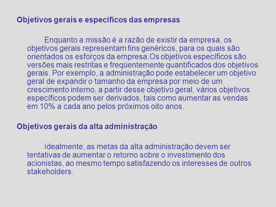 Objetivos gerais e específicos das empresas