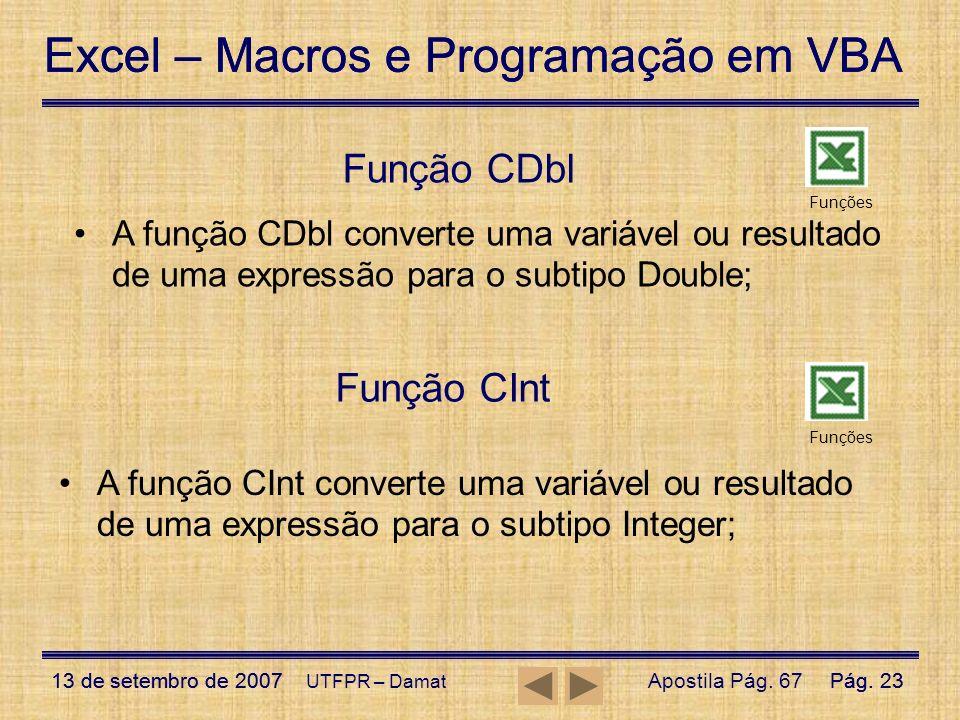 Função CDbl Função CInt