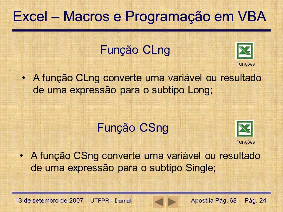 Função CLng Função CSng