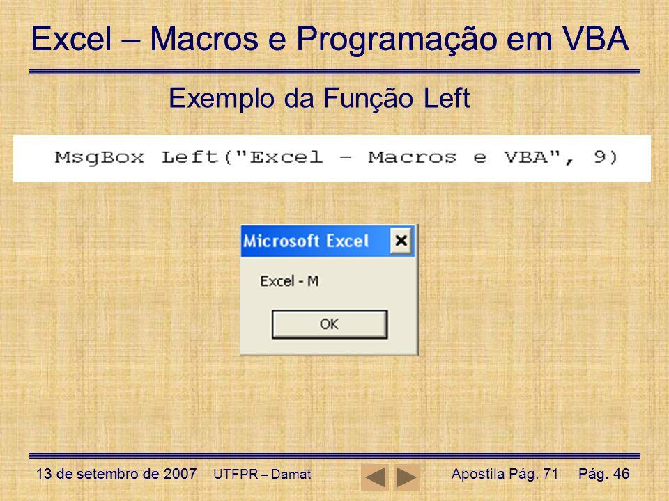 Exemplo da Função Left UTFPR – Damat Apostila Pág. 71