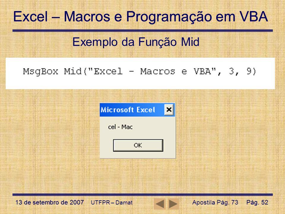 Exemplo da Função Mid UTFPR – Damat Apostila Pág. 73