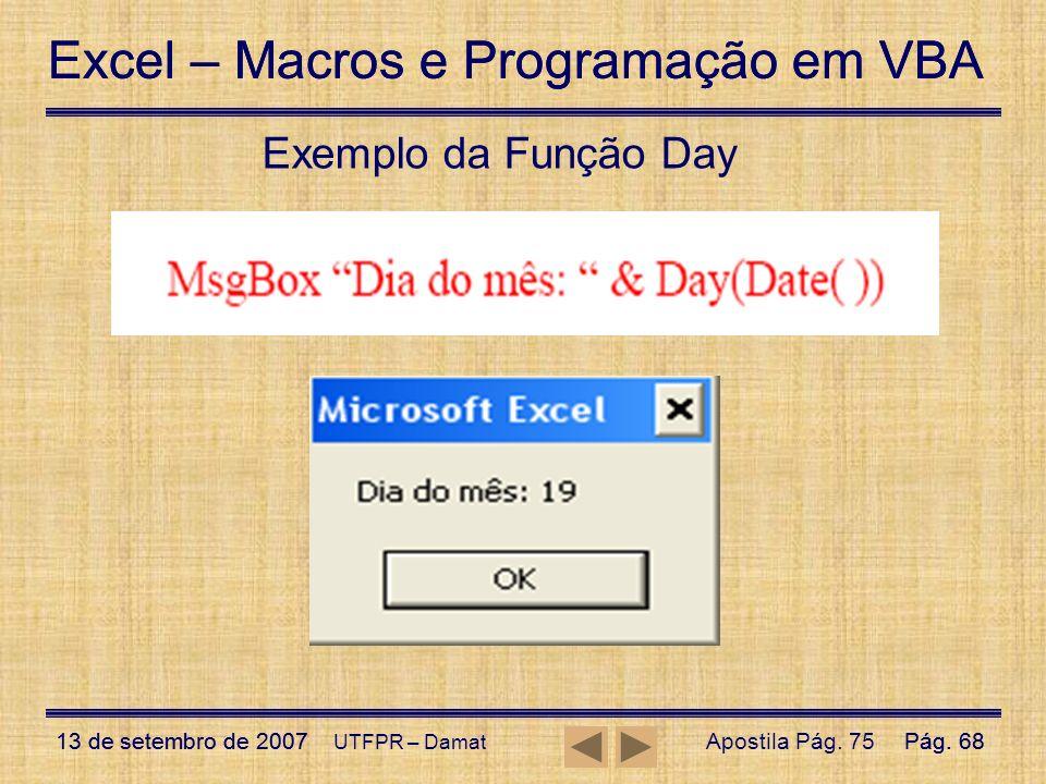 Exemplo da Função Day UTFPR – Damat Apostila Pág. 75