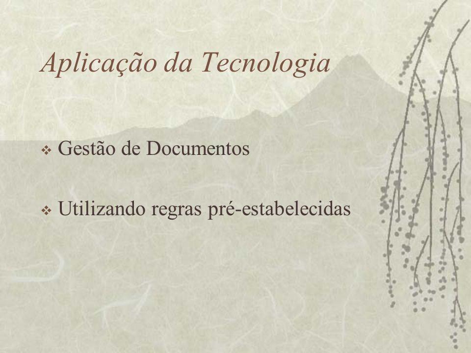 Aplicação da Tecnologia