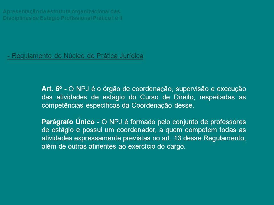 - Regulamento do Núcleo de Prática Jurídica