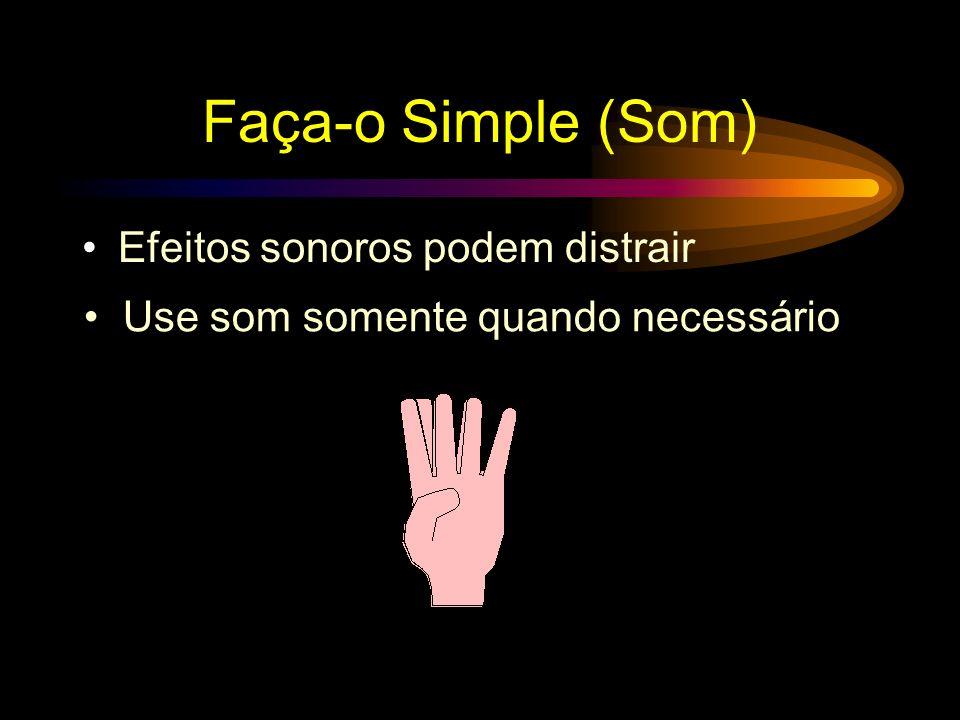 Faça-o Simple (Som) Efeitos sonoros podem distrair