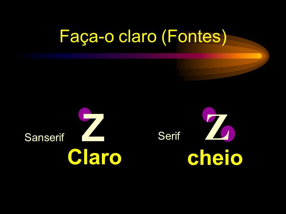Faça-o claro (Fontes) Sanserif Z Serif Z Claro cheio