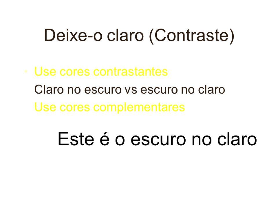 Deixe-o claro (Contraste)